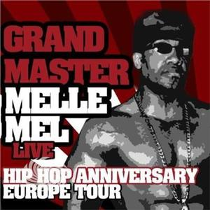 Grandmaster Melle Mel - Hip Hop Anniversary Europe Tour - CD - MediaWorld.it