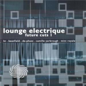 V/A - Lounge Electrique Future Cuts - CD - MediaWorld.it