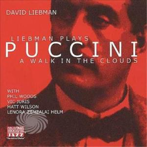 Liebman,David - Liebman Plays Puccini-Walk In - CD - MediaWorld.it