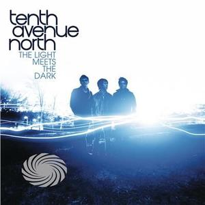 Tenth Avenue North - Light Meets The Dark - CD - MediaWorld.it