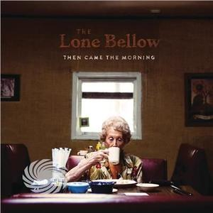 Lone Bellow - Then Came The Morning - CD - thumb - MediaWorld.it