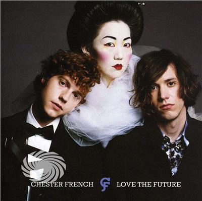 Chester French - Love The Future - CD - thumb - MediaWorld.it