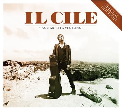 Il Cile - Siamo Morti A Vent'Anni [Special Edition] - CD - thumb - MediaWorld.it