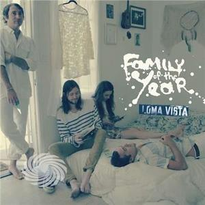 FAMILY OF THE YEAR - LOMA VISTA - CD - thumb - MediaWorld.it