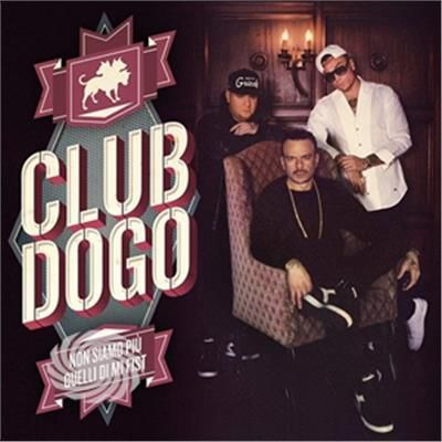 Club Dogo - Non Siamo Piu' Quelli Di Mi Fist - CD - thumb - MediaWorld.it