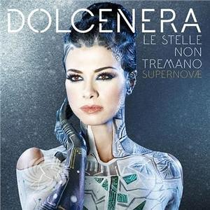 Dolcenera - Le Stelle Non Tremano: Supernovae - CD - thumb - MediaWorld.it