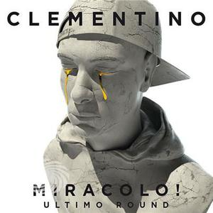 Clementino - Miracolo! - Ultimo Round - CD - MediaWorld.it