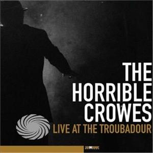Horrible Crowes - Live At The Troubadour - CD - thumb - MediaWorld.it