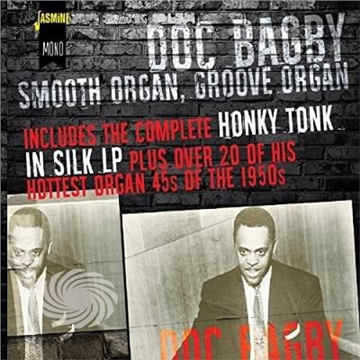 Bagby,Doc - Smooth Organ Groove Organ: Includes The Complete H - CD - thumb - MediaWorld.it