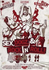 Sex, dogz & rock N' roll - DVD - MediaWorld.it