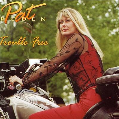 Roden,Pat - Pat Roden Trouble Free - CD - thumb - MediaWorld.it