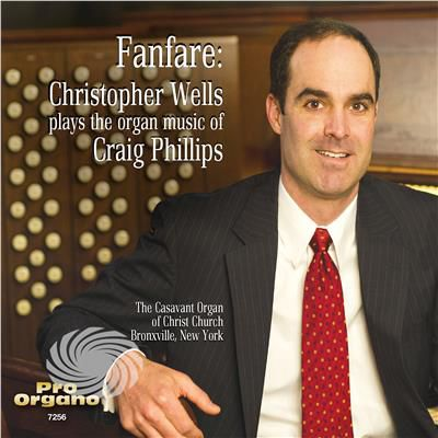 Phillips,C. - Fanfare: Christopher Wells Plays The Organ Music O - CD - thumb - MediaWorld.it
