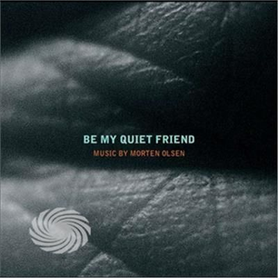 Goudeva/Husum/Rasmussen/Olsen - Be My Quiet Friend - CD - thumb - MediaWorld.it