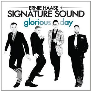 Haase,Ernie & Signature Sound - Glorious Day - CD - MediaWorld.it