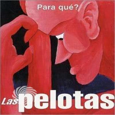 Pelotas Las - Para Que? - CD - thumb - MediaWorld.it