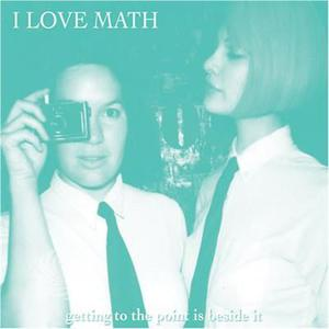 I Love Math - Getting To The Point Is Besideit - CD - thumb - MediaWorld.it