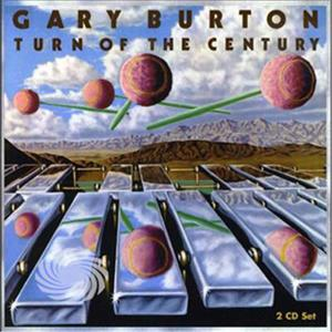Burton,Gary - Turn Of The Century - CD - MediaWorld.it