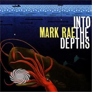 RAE, MARK - INTO THE DEPTHS - CD - thumb - MediaWorld.it