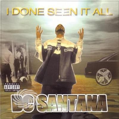 Dc Santana - I Done Seen It All - CD - thumb - MediaWorld.it