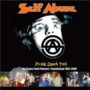 Self Abuse - Punk Snot Ted: Las Vegas Punk Pioneers Compilation - CD - thumb - MediaWorld.it
