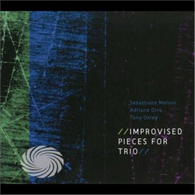 Meloni/Orru/Oxley - Improvised Pieces For Trio - CD - thumb - MediaWorld.it