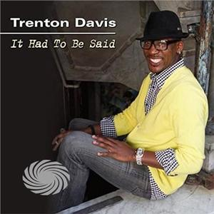 Davis,Trenton - It Had To Be Said - CD - thumb - MediaWorld.it