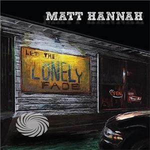 Hannah,Matt - Let The Lonely Fade - CD - thumb - MediaWorld.it