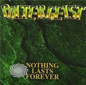 Poltergeist - Nothing Lasts Forever - CD - thumb - MediaWorld.it