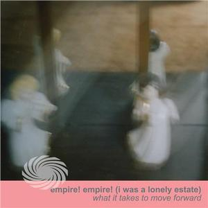 Empire Empire (I Was A Lonely Estate) - What It Takes To Move Forward - Vinile - thumb - MediaWorld.it