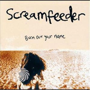 Screamfeeder - Burn Out Your Name - CD - thumb - MediaWorld.it
