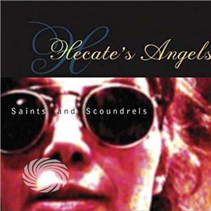 Hecate's Angels - Saints & Scondrels - CD - thumb - MediaWorld.it