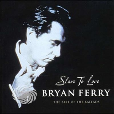 Ferry,Bryan - Slave To Love-The Best Of Ballads - CD - thumb - MediaWorld.it
