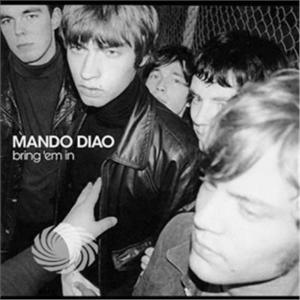 Mando Diao - Bring Em In - CD - thumb - MediaWorld.it
