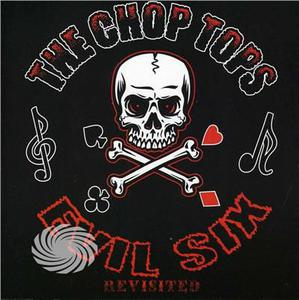 Chop Tops - Evil-Six Revisited - CD - MediaWorld.it