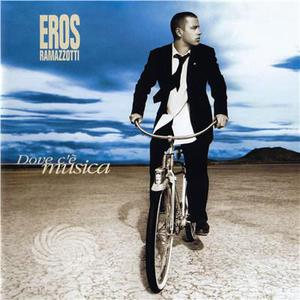 Ramazzotti,Eros - Dove C' E Musica - CD - thumb - MediaWorld.it