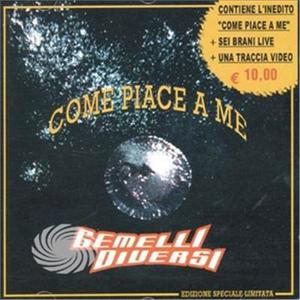 Gemelli Diversi - Come Piace A Me - CD - MediaWorld.it