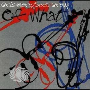 Grismore/Scea Group - Of What - CD - thumb - MediaWorld.it