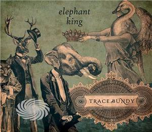Bundy,Trace - Elephant King - CD - thumb - MediaWorld.it