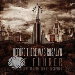 Before There Was Rosalyn - Fuhrer (An Allegory Of A History Of Deception) - CD - thumb - MediaWorld.it