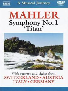 Gustav Mahler - Symphony No. 1 'Titan' - A musical journey - DVD - thumb - MediaWorld.it