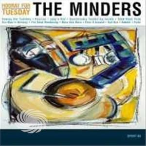 MINDERS - HOORAY FOR TUESDAY - CD - thumb - MediaWorld.it