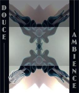 Douce Ambiance - Douce Ambiance - CD - MediaWorld.it