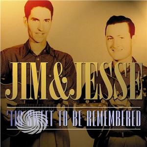 Jim & Jesse - Tis Sweet To Be Remembered - CD - MediaWorld.it