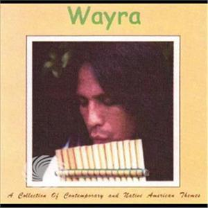 Wayra - Collection Of Contemporary & Native American Theme - CD - thumb - MediaWorld.it