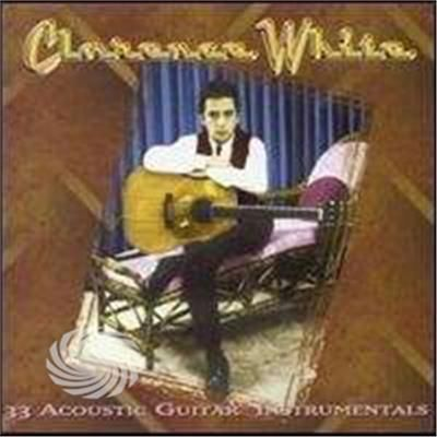 White,Clarence - 33 Acoustic Guitar Instrumentals - CD - thumb - MediaWorld.it