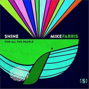 Farris,Mike - Shine For All The People - CD - thumb - MediaWorld.it