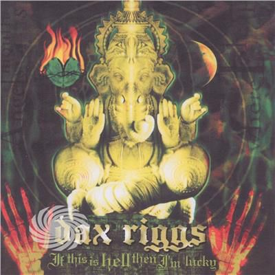 Riggs,Dax - If This Is Hell Then I'm Lucky - CD - thumb - MediaWorld.it