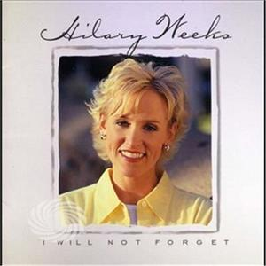 Weeks,Hilary - I Will Not Forget - CD - thumb - MediaWorld.it