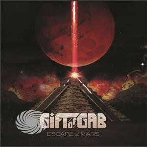 Gift Of Gab - Escape 2 Mars - CD - MediaWorld.it