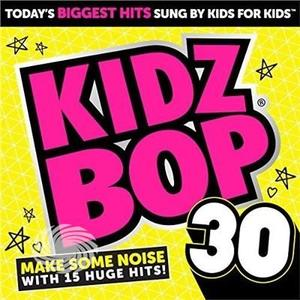 Kidz Bop Kids - Kidz Bop 30 - CD - thumb - MediaWorld.it